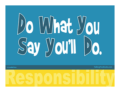 SEL Poster: Do what you say you will do- Responsibility
