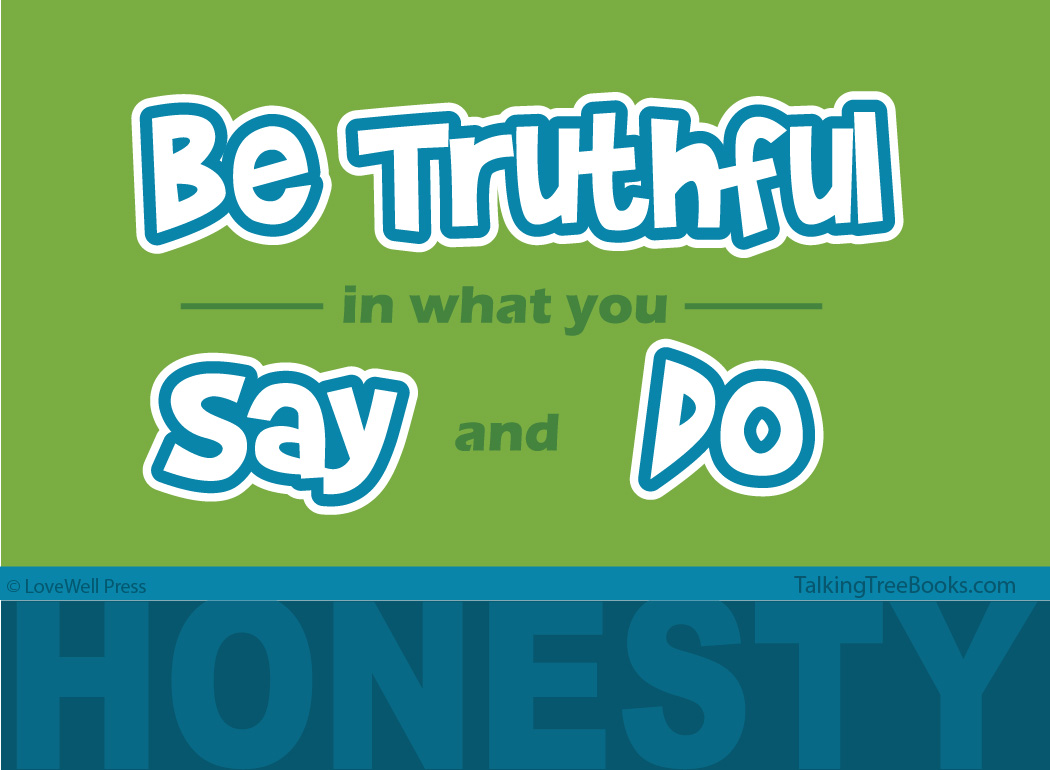 'Be truthful in what you say and do - Honesty'- Motivational quote for kids SEL / Character Building