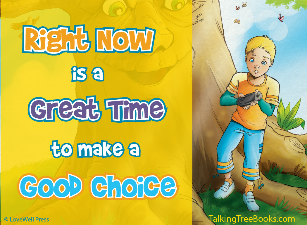 Right now is a great time to make a good choice... - Quote for kids SEL / Character Education