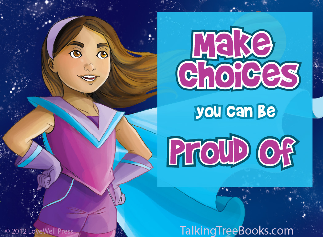 'Make choices you can be proud of'- Motivational quote for kids SEL
