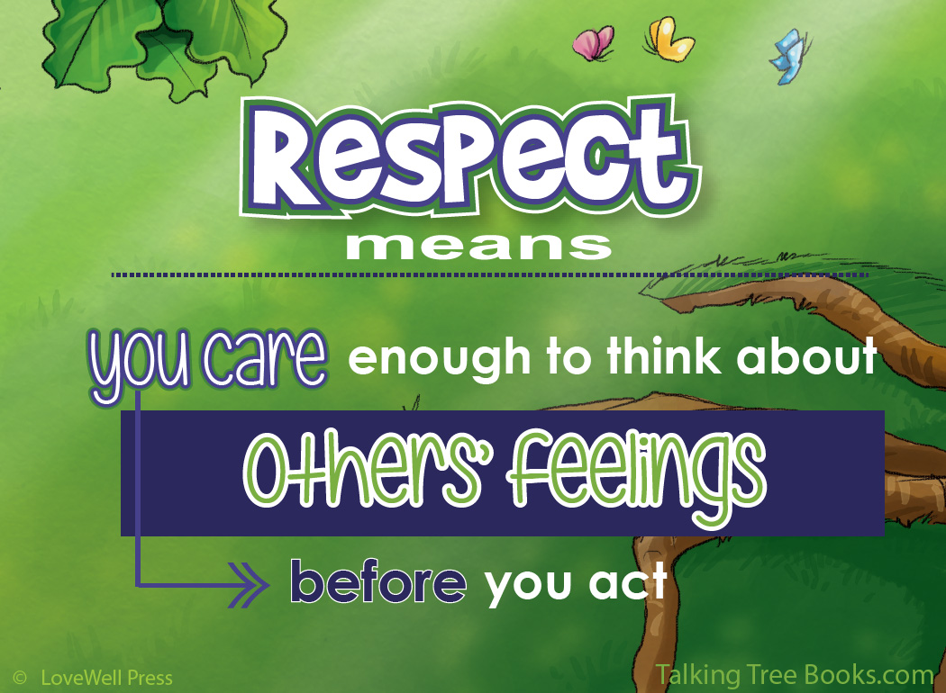 'Respect means you care enough...'- Positive quote on how character matters for kids SEL