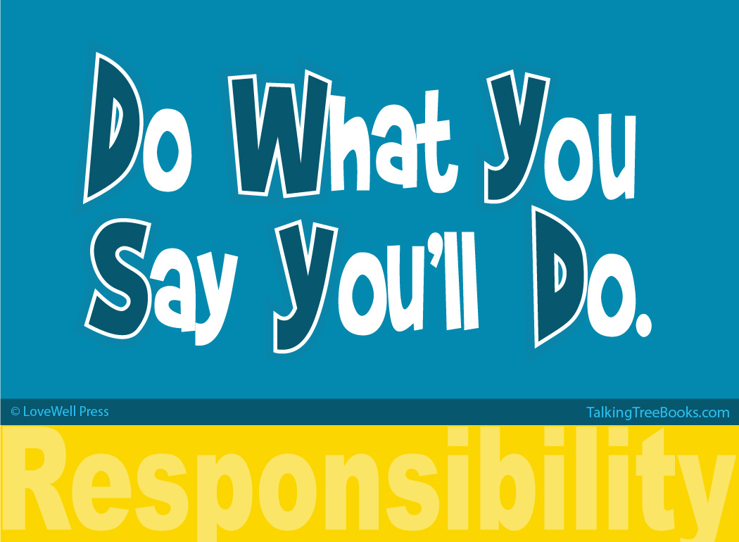 'Do what you say you'll do - responsibility'- Quote for kids character and SEL