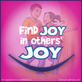 'Find joy in others' joy - Positive quote for kids SEL / character
